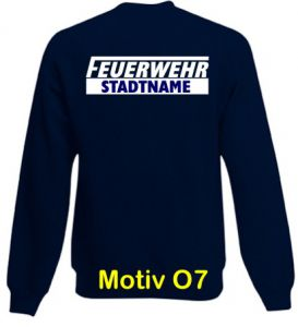 Feuerwehr Sweatshirt mit Ortsnamen Motiv O7