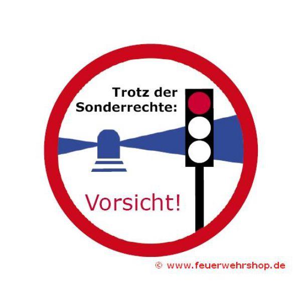 Aufkleber-Set Trotz der Sonderrechte: Vorsicht!